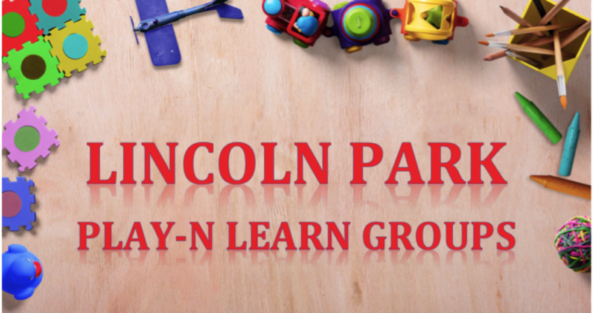 "children's toys, ""Lincoln Park Play-N-Learn Group"